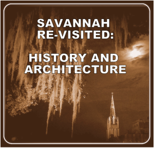 Savannah History and Architecture Tours