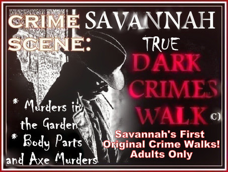 Savannah True Dark Crime Walks, Crime Tours  in Savannah